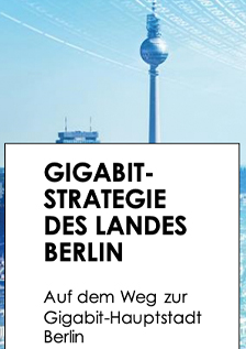 Infoflyer Gigabit-Strategie des Landes Berlin © Land Berlin