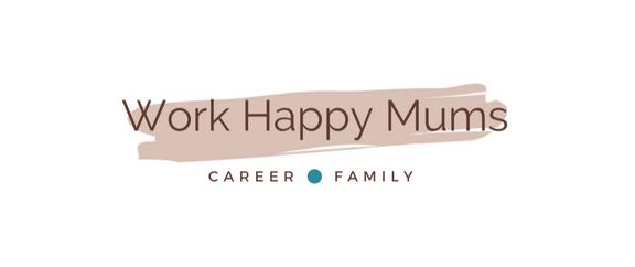 © Work Happy Mums